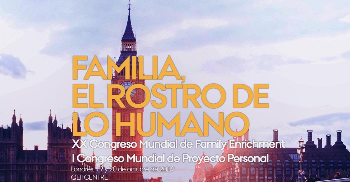 Familia, el rostro de lo humano. XX Congreso de Mundial de Family Enrichment